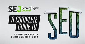 A Complete Guide To Seo  What You Need To Know In 2020