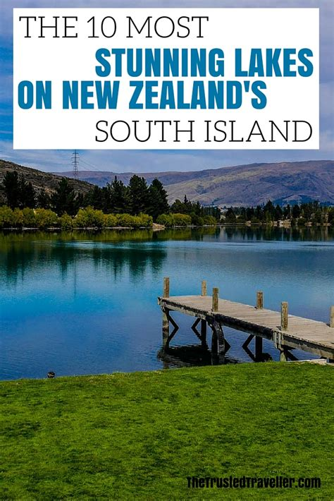 The 10 Most Stunning Lakes On New Zealand's South Island