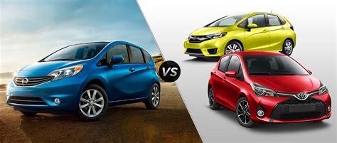 Nissan Versa Vs Honda Fit by 2015 Nissan Versa Note Vs 2015 Honda Fit Vs 2015 Toyota