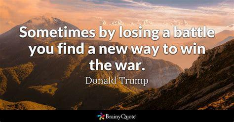 losing  battle  find     win