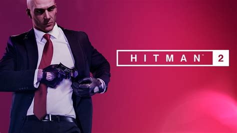 Hitman 2 Announced And Trailerized | Nothing But Geek