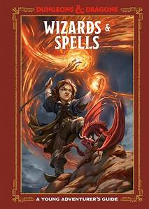 Uncover More About Wizards  U0026 Spells With New D U0026d Guide