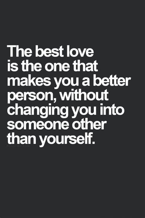 Change For The Better Love Quotes