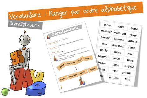 atelier vocabulaire l ordre alphab 233 tique bout de gomme bloglovin