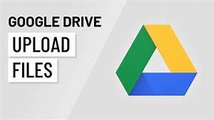 Google drive uploading files youtube for Upload documents on google drive