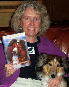 Bobbie Pyron Author Of A Dog39s Way Home Is On Tour In