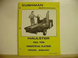 Cushman Haulster Full Ton Oem Parts Manual  828866 Models