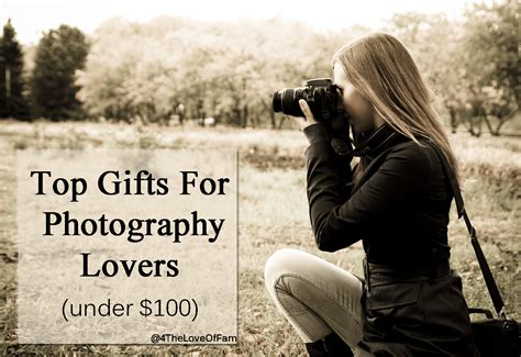 Top Gifts For Photography Lovers Under 0