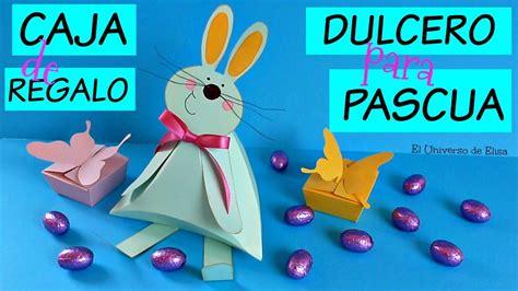 manualidades para pascua conejo dulcero caja de regalo c 243 mo hacer cajas de regalo y dulceros