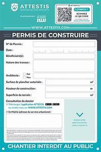 Affichage Permis De Construire : proc der au bon affichage de son permis de construire ~ Dallasstarsshop.com Idées de Décoration