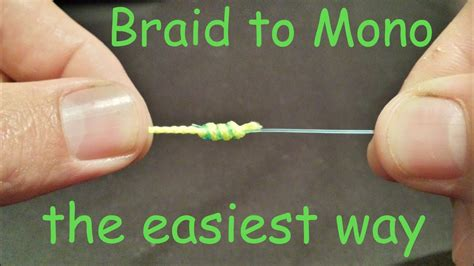 tie braid  mono leader knot   tie braid