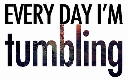Tumbling Quotes Everyday Class Tumblin Unit Every