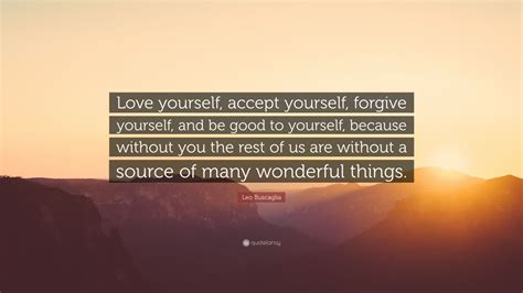 leo buscaglia quote love  accept