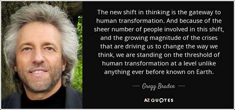 gregg braden quote   shift  thinking