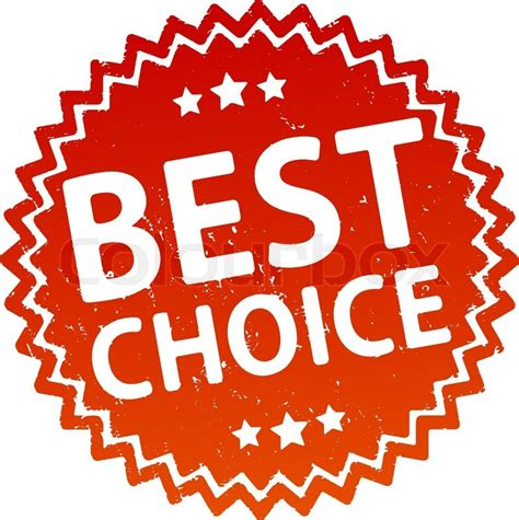 Best Choice by Best Choice Rubber St Stock Vector Colourbox