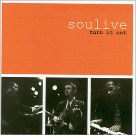 Cd Soulive  Turn It Out Online Musik Magazin