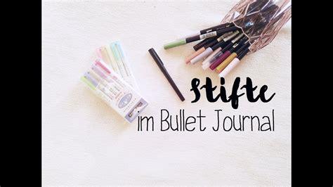 bullet journal stifte it s all about the pen 1 meine stifte im bullet journal