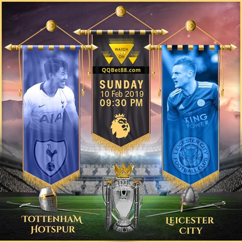 Tottenham Vs Leicester City