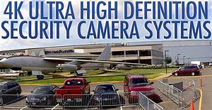 4K Ultra High Definition CCTV Security Camera Systems ...