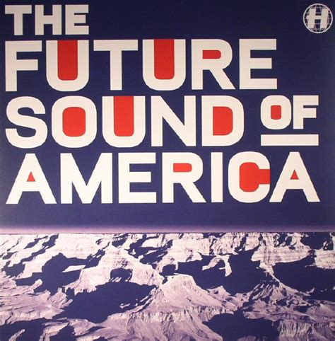 Various The Future Sound Of America Vinyl At Juno Records