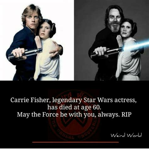 Carrie Fisher Memes - 25 best memes about may the force be with you may the force be with you memes
