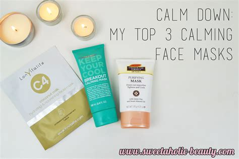 Calm Down  Ee  My Ee   Calming  Ee  Face Ee   Masks Sweetaholic Beauty