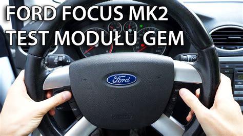 test modulu gem  ford focus mk  max diagnostyka