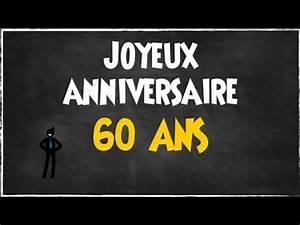 Faire Part Anniversaire 60 Ans : 60 ans joyeux anniversaire humour youtube ~ Melissatoandfro.com Idées de Décoration