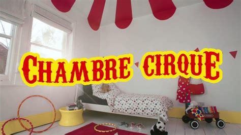 chambre cirque comment créer une chambre cirque pour votre enfant