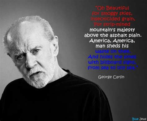 George Carlin Meme - 17 best images about quotes carlinisms on pinterest action film religion and the lie