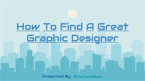 how to find a graphic designer ppt how to find a great graphic designer powerpoint