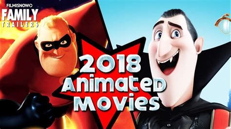 Best Animated Family Movies Coming In 2018!