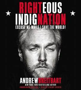 Quote by Andrew... Andrew Breitbart Famous Quotes