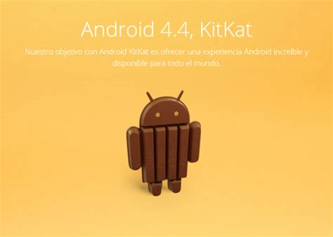 android 4 4 kitkat android 4 4 kitkat quiere competir mejor en la gama baja