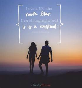 Love is Like Th... North Star Love Quotes