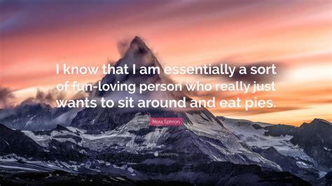 I Am Fun Loving Person Quotes