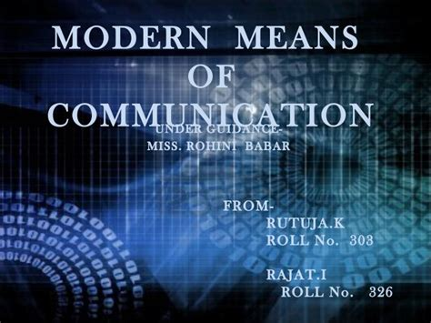 mordern means of communication