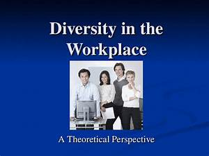 Diversity in the Workplace - docslide