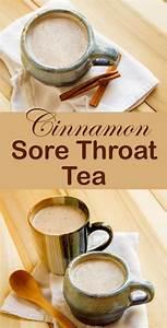 Cinnamon Sore Throat Tea Everybody Must Hold Upwards