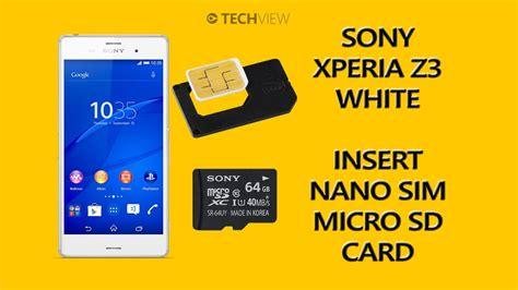 sony xperia    insert nano sim microsd card youtube