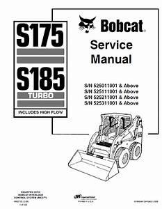 Bobcat Skid Steer Steer Loader S175  U0026 S185 Turbo Service