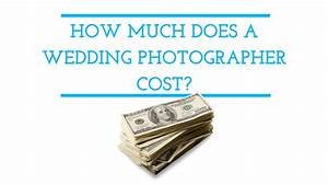 how much does a wedding photographer cost marcus With how much do photographers charge for weddings