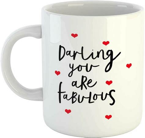 That's where funny coffee mugs that have quotes and lots more are great for our humor mood. Darling You are Fabulous Quotes Funny Coffee Mug Gift for Girlfriend Wife 11Oz | eBay