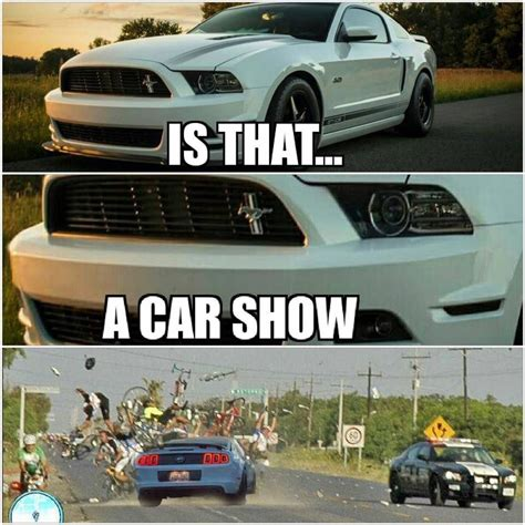 Mustang Memes - guy crashes mustang leaving auto show perpetuates mustang owner stereotypes page 4