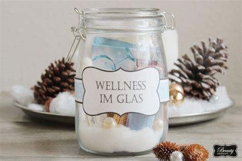 geldgeschenke im glas diy geschenke wellness im glas free print geschenke diy geschenke wellness geschenke