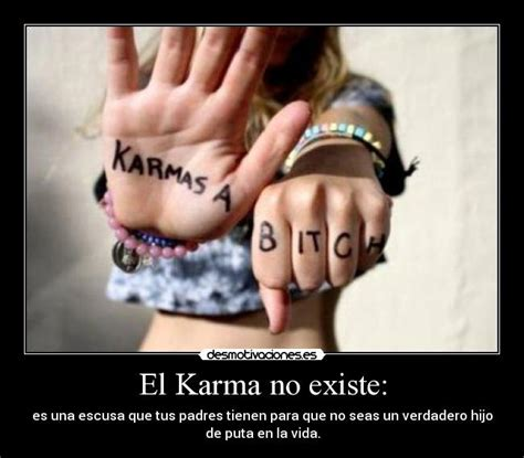 el karma no existe desmotivaciones