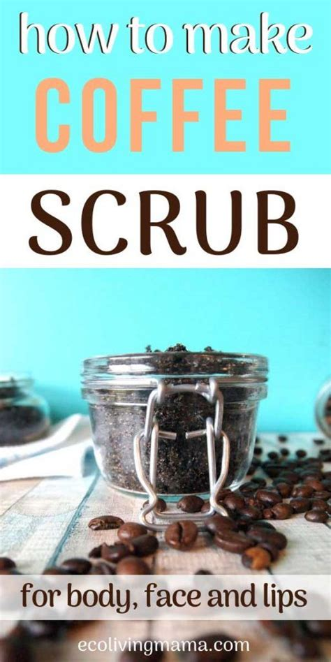 Coconut spearmint lip scrub recipe. Easy DIY Coffee Scrubs for Face, Body and Lips - Homemade Gift Idea   Coffee scrub diy, Homemade ...