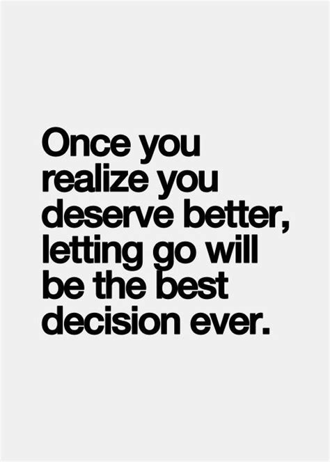 You Deserve A Better Girl Quotes