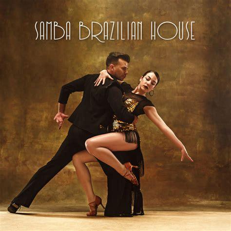 Album Samba Brazilian House - Bossa Nova Lounge, Beach ...