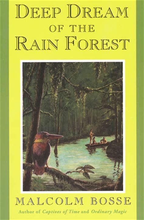 deep dream   rain forest  malcolm  bosse